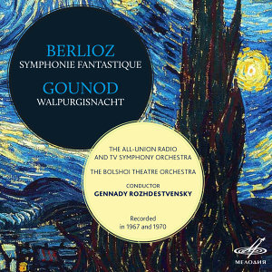 Berlioz: Symphonie Fantastique - Gounod: Walpurgis Night
