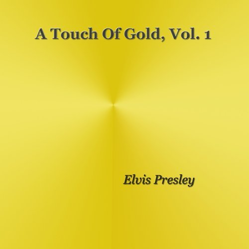A Touch of Gold, Vol. 1