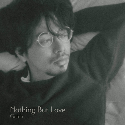 Nothing But Love (Nothing But Love)