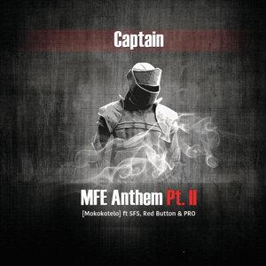 MFE Anthem, Pt. II (Mokokotelo)