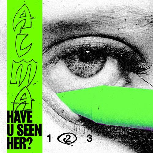 Have U Seen Her? (Part II)