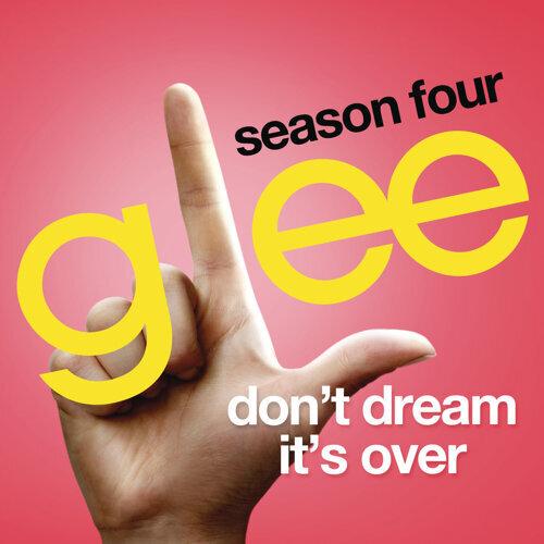 Don't Dream It's Over (Glee Cast Version)