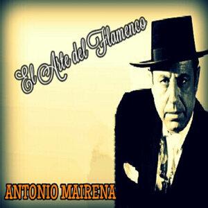 Antonio Mairena - El Arte del Flamenco