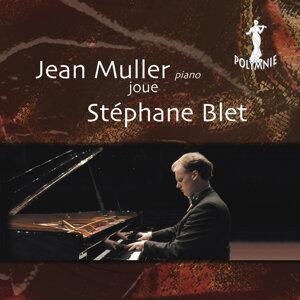 Jean Muller joue Stephane Blet