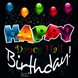 Happy Birthday: Dancehall, Vol. 6