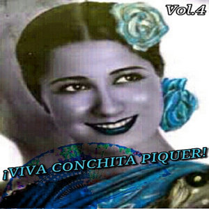 Viva Conchita Piquer!, Vol. 4