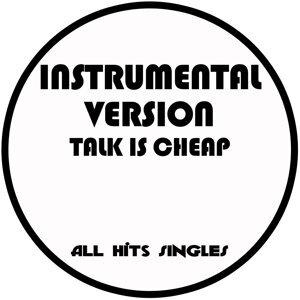 Talk Is Cheap (Instrumental Version) - Single