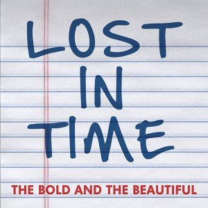 """Lost in Time (From """"the Bold and the Beautiful"""")"""