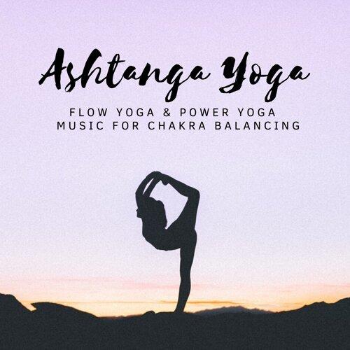 Zen Yoga Dvd Ashtanga Yoga Flow Yoga Power Yoga Meditation Music For Chakra Balancing Kkbox