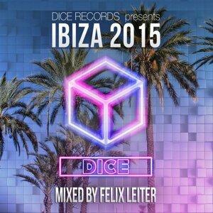 Ibiza 2015 - Mixed by Felix Leiter
