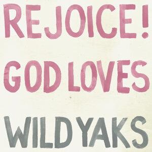 Rejoice! God Loves Wild Yaks