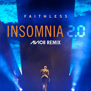 Insomnia 2.0 (Avicii Remix [Radio Edit]) - Avicii Remix [Radio Edit]