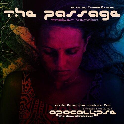 The Passage (Trailer Version)
