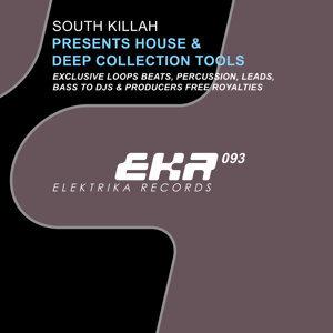 South Killah Presents House & Deep Collection Tools