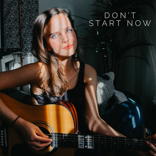 Don't Start Now - Acoustic