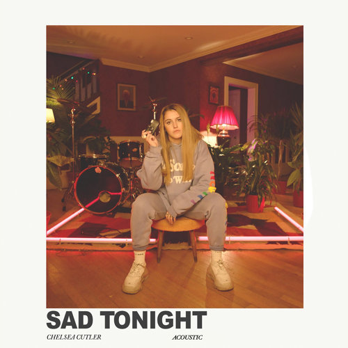 Sad Tonight - Acoustic