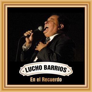 Lucho Barrios en el Recuerdo
