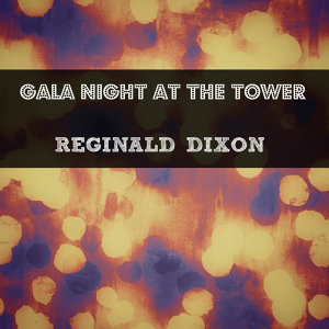 Gala Night at the Tower