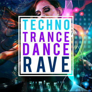 Techno Trance Dance Rave