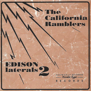 The California Ramblers (Edison Laterals 2)