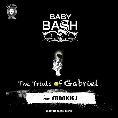 The Trials of Gabriel (feat. Frankie J)