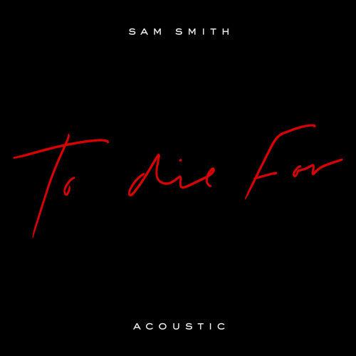 To Die For - Acoustic