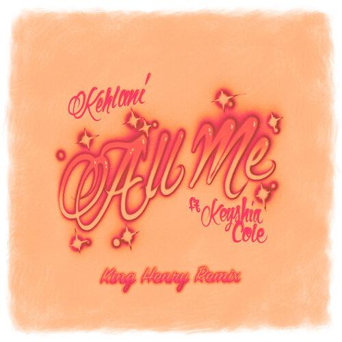 All Me (feat. Keyshia Cole) - King Henry Remix