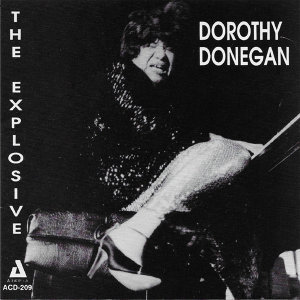 The Explosive Dorothy Donegan