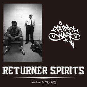 RETURNER SPIRITS (RETURNER SPIRITS)