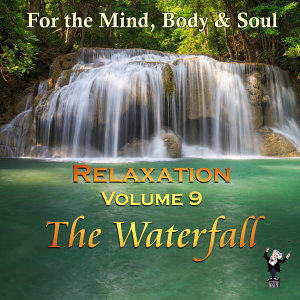 Relaxation Volume 9: The Waterfall