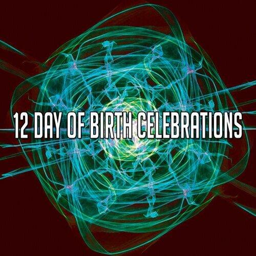 12 Day of Birth Celebrations