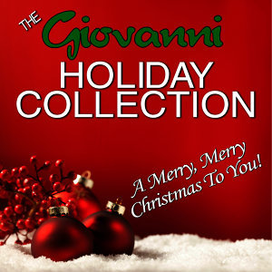The Giovanni Holiday Collection - A Merry, Merry Christmas to You!