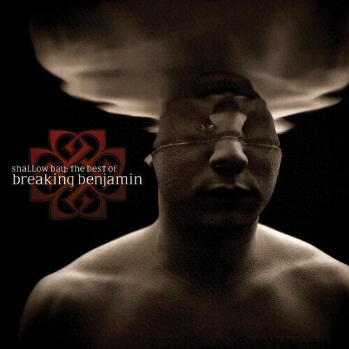Shallow Bay: The Best Of Breaking Benjamin - Clean