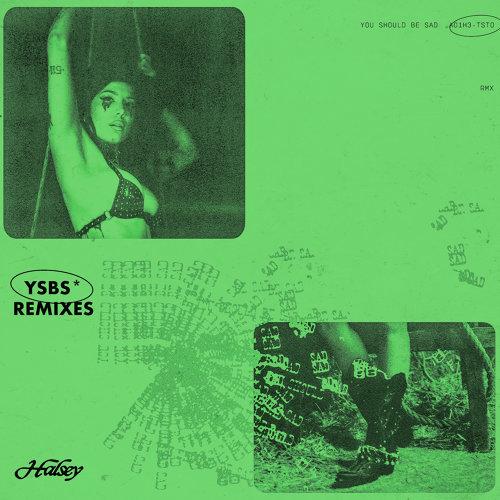 You should be sad - Remixes