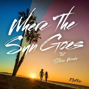 Where The Sun Goes (feat. Stevie Wonder)