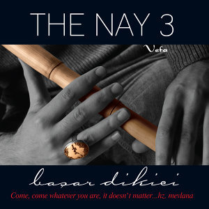 The Nay 3 / Vefa