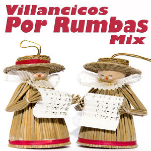 Villancicos por Rumbas Mix