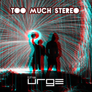 Too Much Stereo