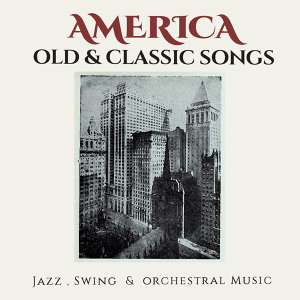 America Old & Classic Songs