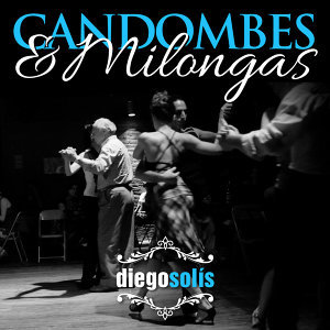 Candombes & Milongas - Single