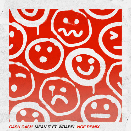 Mean It (feat. Wrabel) - Vice Remix