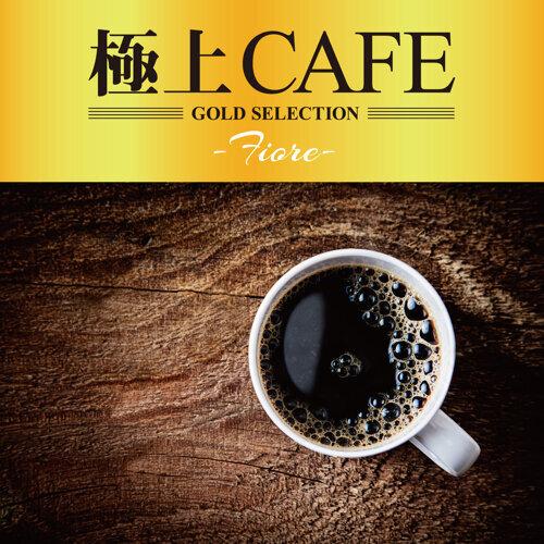 極上CAFE -Fiore- (BestCAFE-Fiore-)