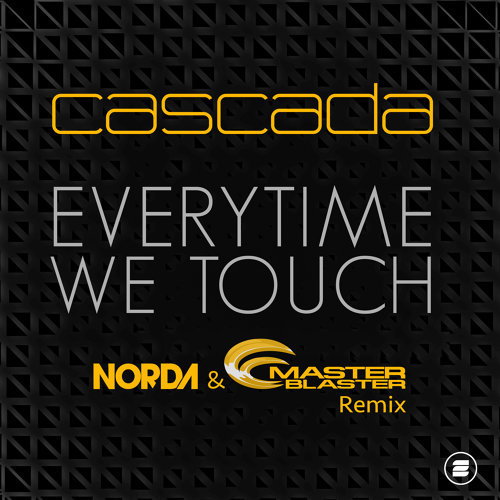 Everytime We Touch - Norda & Master Blaster Remix