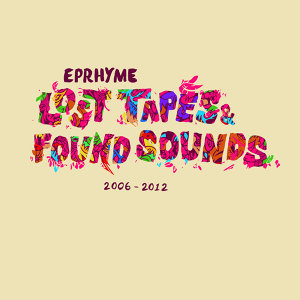 Lost Tapes and Found Sounds (2006-2012)