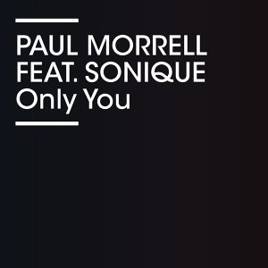 Only You (feat. Sonique)