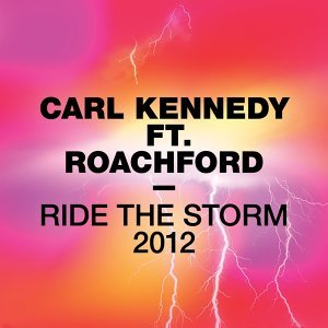 Ride The Storm 2012 (feat. Roachford)