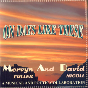 On Days Like These (A Poetical and Musical Collaboration)