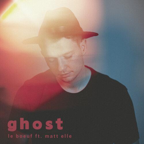 Ghost (feat. Matt Elle)