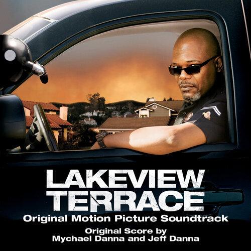 Lakeview Terrace (Original Motion Picture Soundtrack)