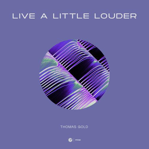 Live A Little Louder